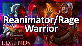 (TES: Legends) Reanimator/Rage Control Warrior Laddering