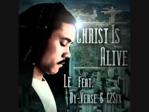 (Catholic Rap) Le Feat. C2Six & Dy-Verse - Christ is Alive