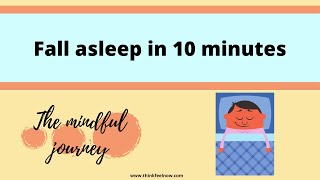 Fall asleep in 10 minutes