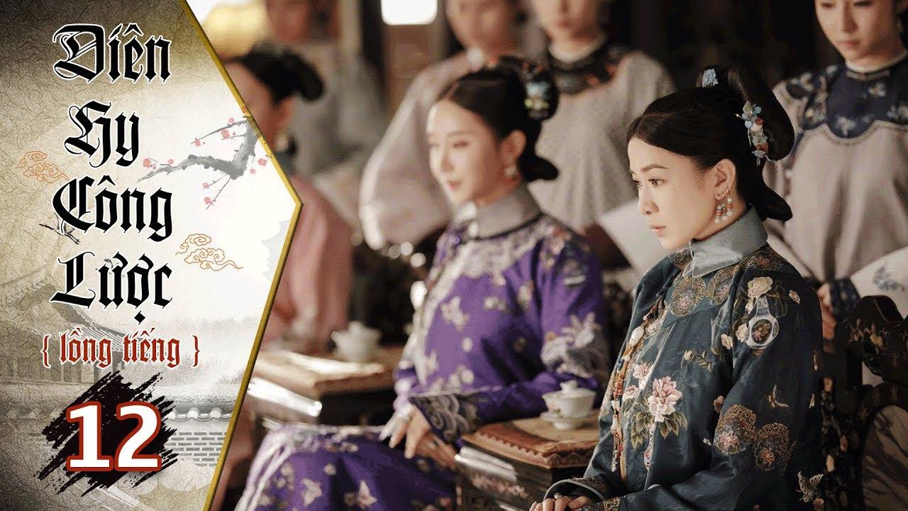 image Diên Hy Công Lược - Tập 12 (Lồng Tiếng) | Phim Bộ Trung Quốc Hay Nhất 2018 (17H, thứ 2-6 trên HTV7)