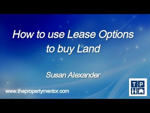 How to use Lease Options to buy land