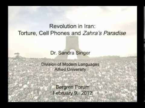 Revolution in Iran: Torture, Cell Phones and Zahra's Paradise