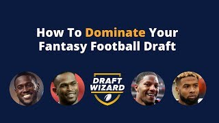 How to Dominate your Fantasy Football Draft