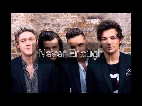 NEVER ENOUGH - ONEDIRECTION  日本語訳