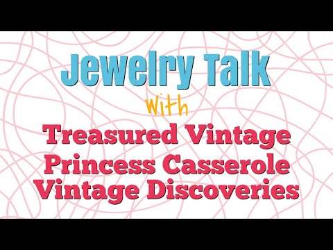 Special Guests Treasured Vintage and Vintage Discoveries