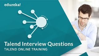 Talend Interview Questions and Answers | Talend Online Training | Talend Tutorial | Edureka