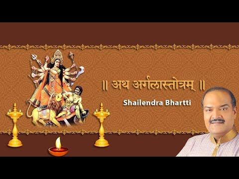 Argala Stotram Sanskrit by Shailendra Bhartti - Sai Aashirwad