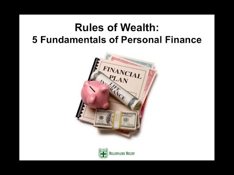 Rules of Wealth: 5 Personal Finance Fundamentals for Building Wealth From Scratch
