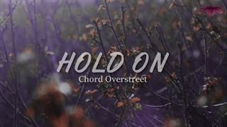 Chord Overstreet - Hold On (Piano Cover)