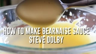 How to make Béarnaise sauce - Stevescooking