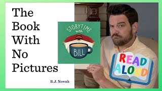 """Read Aloud: """"The Book With No Pictures"""" {Storytime with Bill}"""
