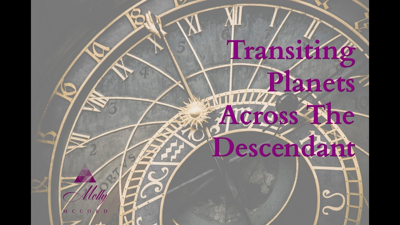 Transiting Planets Across The Descendant / Astrology Houses