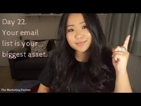 23. Your email list is your biggest asset.