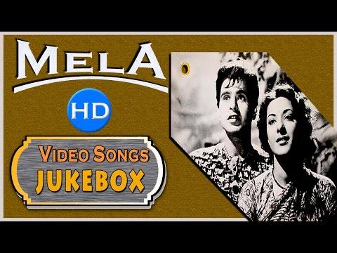 Mela   All HD Songs   Dilip Kumar & Nargis's Super Hit Movie   Jukebox