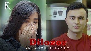 Elmurod Ziyoyev - Dilozor   Элмурод Зиёев - Дилозор