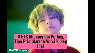 Miliki Wajah Tampan, V BTS Menangkan Polling Tipe Pria Idaman Versi K Pop Idol