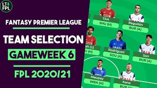 FPL TEAM SELECTION REVEAL Gameweek 6 | Salah or Kane captain? | Fantasy Premier League Tips 2020/21