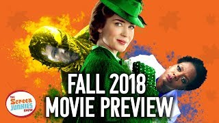 2018 Fall Movie Preview - Everything You Need To Know