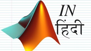 MATLAB TUTORIAL IN Hindi Part1