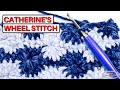 How to Crochet the CATHERINE'S WHEEL STITCH