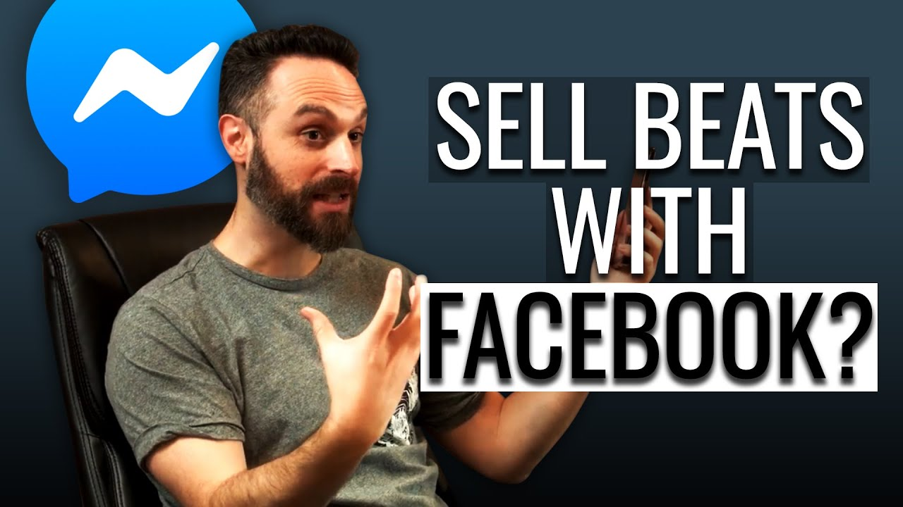 How To Sell Beats Online In 2020 Using Facebook Messenger: Tips & Tricks