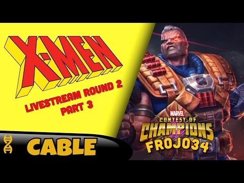 Cable Arena Livestream Round 2 Part 3 |  Marvel Contest of Champions Wed 3:30pm est