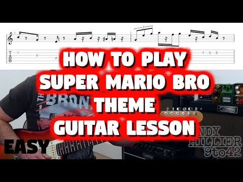 How To Play Super Mario Bros Theme Guitar Lesson With TAB