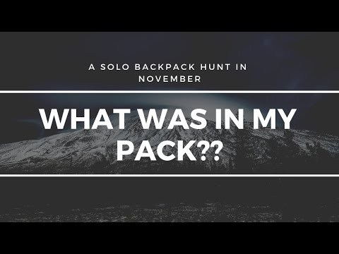 What WAS In My PACK? (Solo Backpack Elk Hunt In November: PART 2)