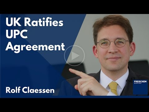 The UK Ratifies the UPC Agreement - UK Will Join the Unified Patent System Despite BREXIT #patent