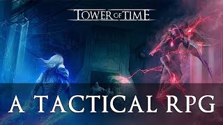 Great GRP Game (similar with PoE) - Tower of Time Gameplay - Walkthrough - Story line intro - PC HD