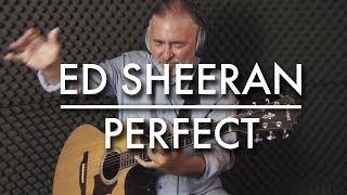 Ed Sheeran - Perfect - Igor Presnyakov - fingerstyle guitar cover