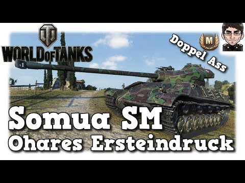 World of Tanks - Somua SM, Ohares Ersteindruck inkl Doppel Ass [deutsch | Preview]