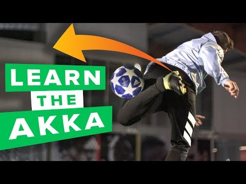 LEARN THE AKKA | 3 cool variations of the AKKA football skill