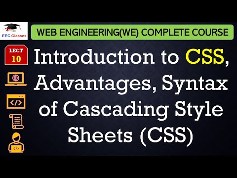 CSS Lecture 1. Introduction to CSS, Advantages, Syntax of Cascading Style Sheets (CSS)