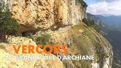 Randonnée Vercors | La Grande Vire d'Archiane [Carnets de Rando #123]