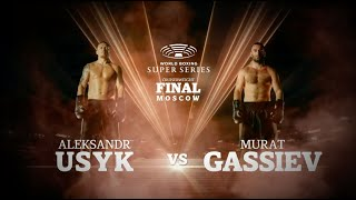 Usyk vs Gassiev - WBSS Season I: Cruiserweight Final