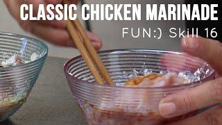 Marinating Chicken (Classic Version) [Skill 016]