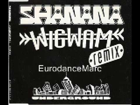 EURODANCE: Shanana - Wigwam (Original Club Mix)