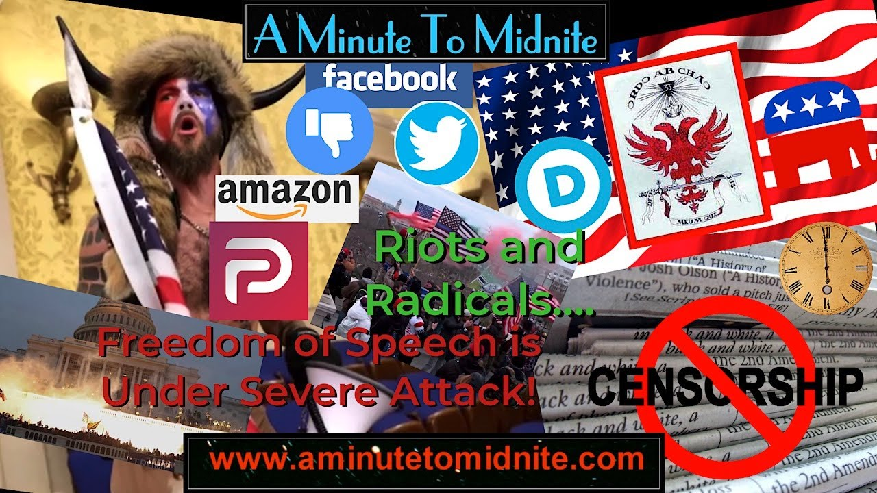 Riots and Radicals. Freedom of Speech is Under Severe Attack! - A Minute To Midnite - [Mirror]