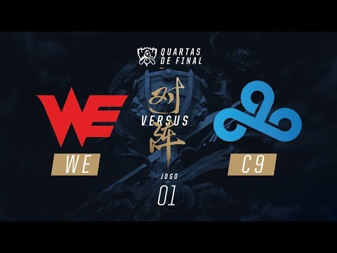 Team WE x C9 (Mundial 2017 - Quartas de Final - Jogo 1)