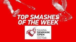 Top Smashes of the Week | DANISA DENMARK OPEN 2018 | BWF 2018
