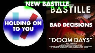 [DOOM DAYS MASHUP] Holding On To Bad Decisions - Bastille vs. Twenty One Pilots