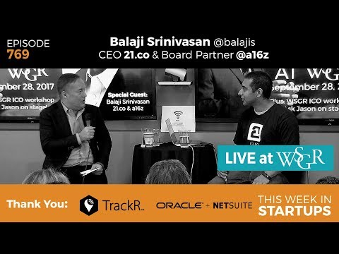 E769: #TWiSTLive@WSGR: Balaji Srinivasan (21.co, a16z): crypto tokens, ICOs, longevity, future tech