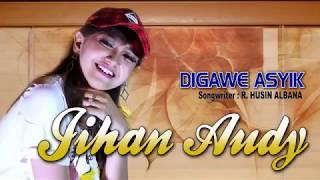 Lagu Jihan Audy - Di Gawe Asyik ( OFFICIAL MUSIK VIDEO)