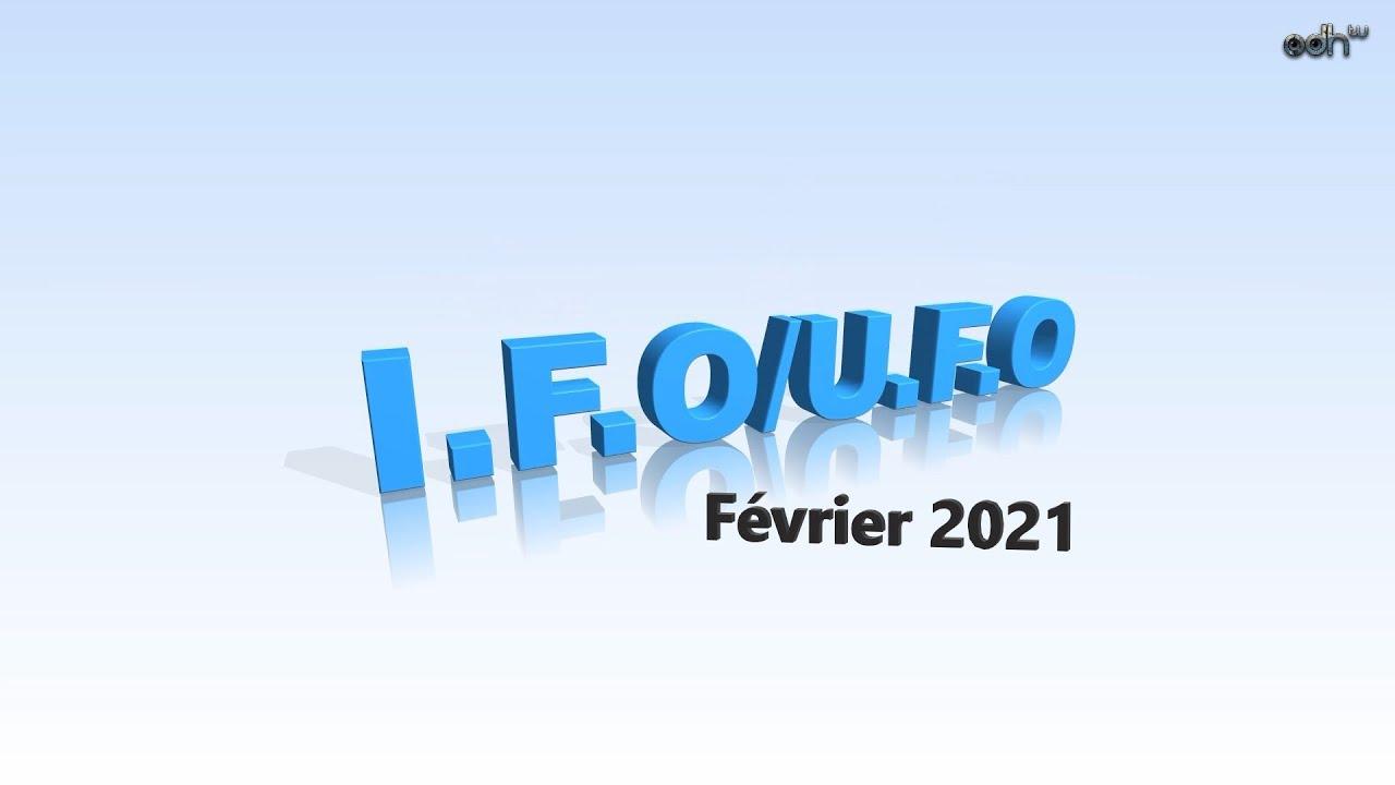 I.F.O/U.F.O Hors-série - La Veillée d'Après IV (Février 2021)