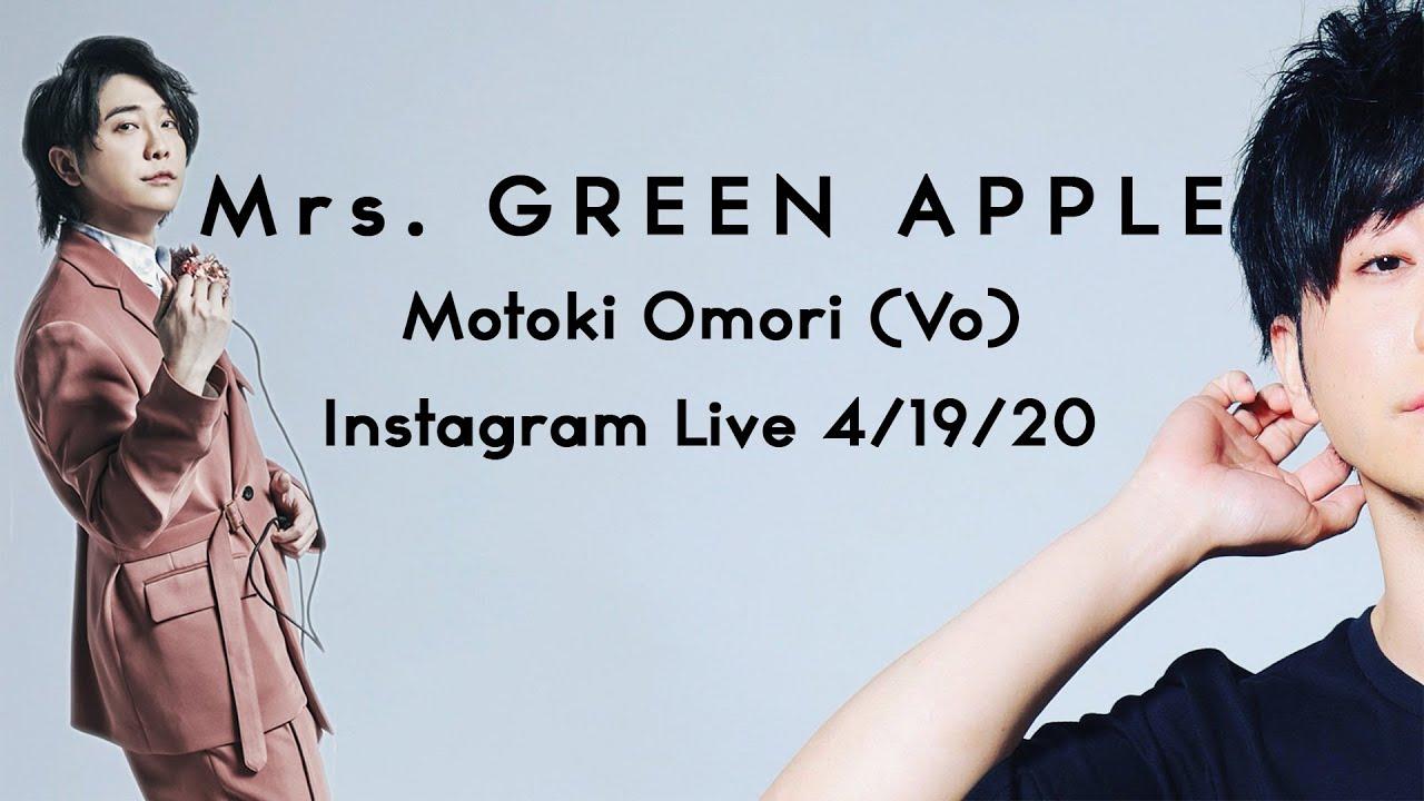 Mrs. GREEN APPLE Instagram Live (4/19/20)