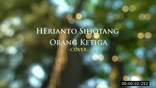 Orang ketiga - Nabasa Trio + LIRIK Cover  Full Music by Herianto Sihotang Mp3