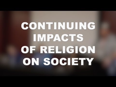 Faithless Forum: Continuing Impacts Of Religion On Society (