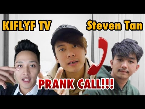 PRANK CALL KiflyfTv (Delfano) & Steven Tan