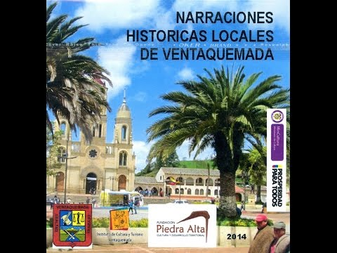 NARRACIONES HISTORICAS LOCALES DE VENTAQUEMADA (BOYACÁ)